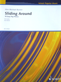 Borner, Jörn Michael/ Sliding Around, 10 Easy Pop Pieces