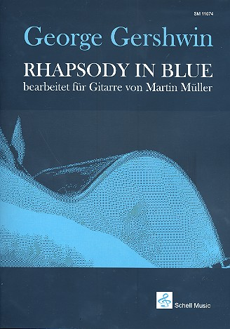 Gershwin, Rhapsody in Blue, Bearb. Martin Müller