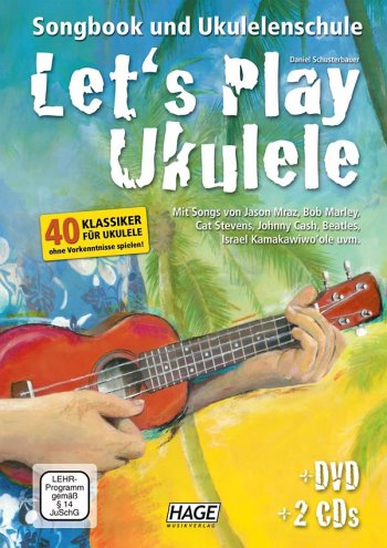 Schusterbauer, Daniel/ Let`s Play Ukulele